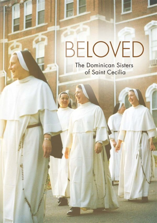 """Documentary """"Beloved The Dominican Sisters of St. Cecilia"""""""