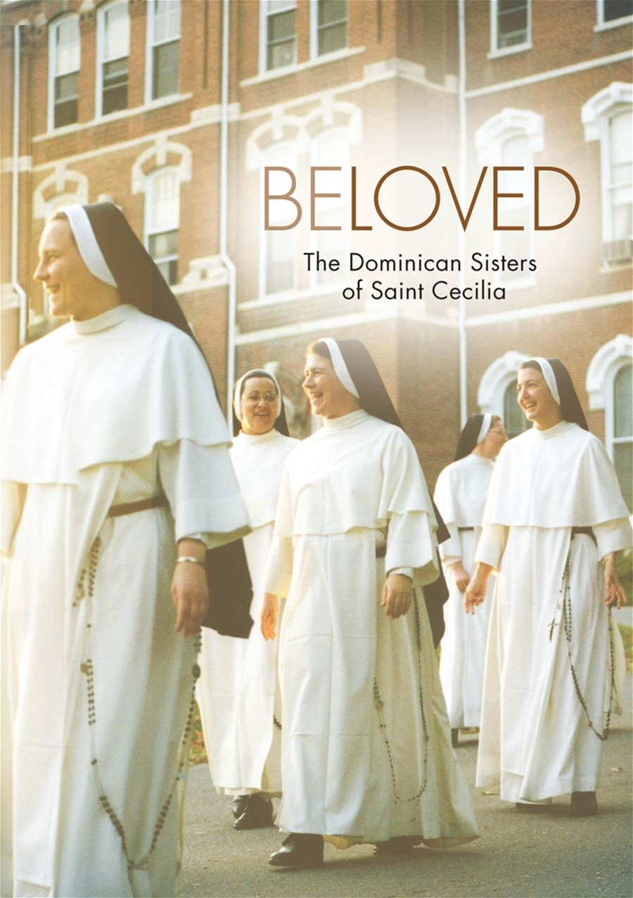Beloved The Dominican Sisters of St. Cecilia