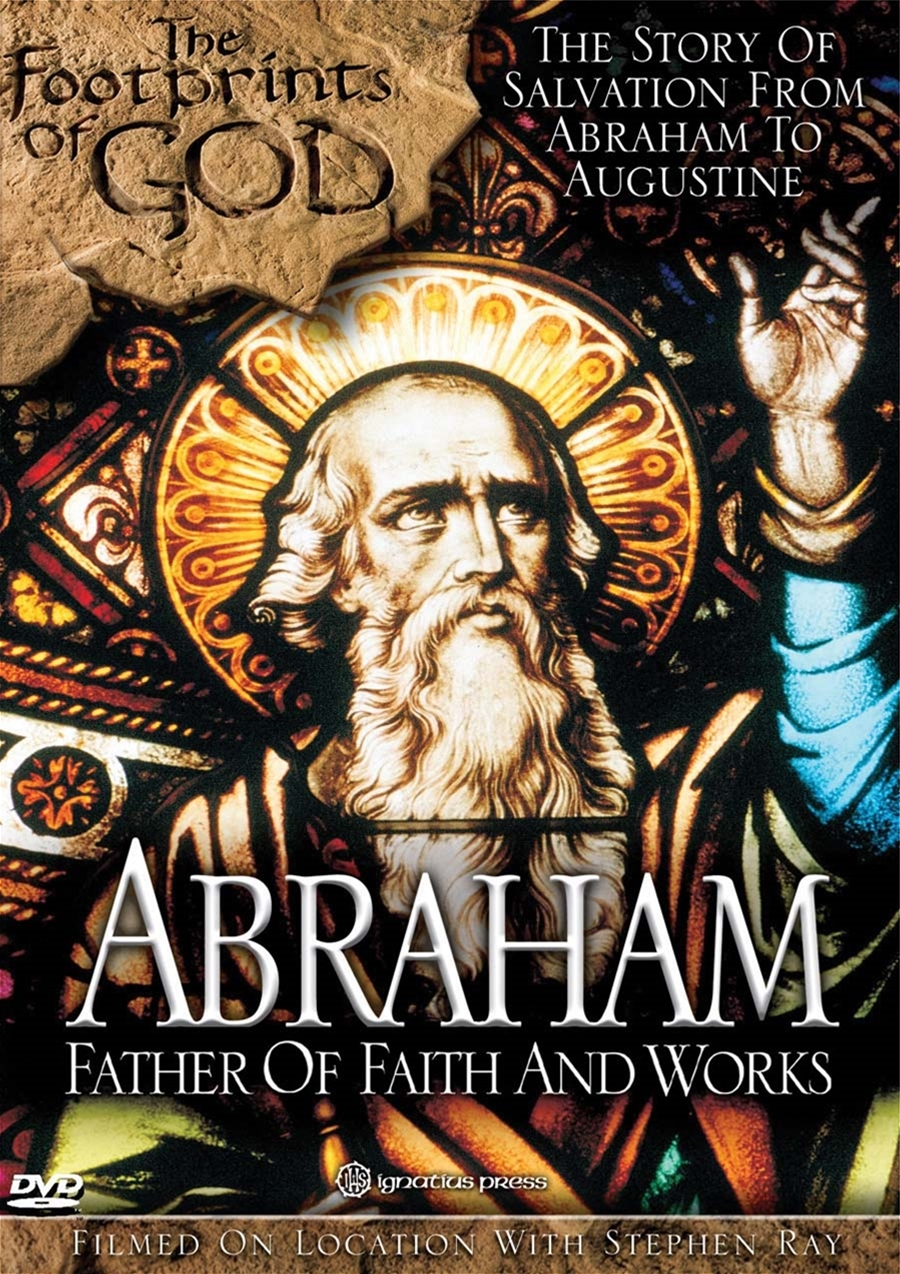 Footprints of God: Abraham