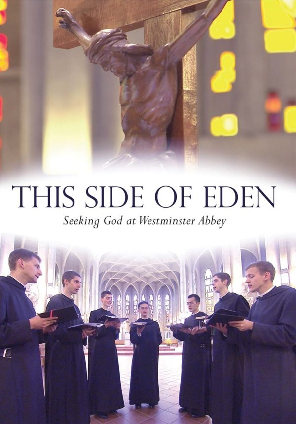 """Documentary """"This Side of Eden"""" about Benedictine Monks' life."""